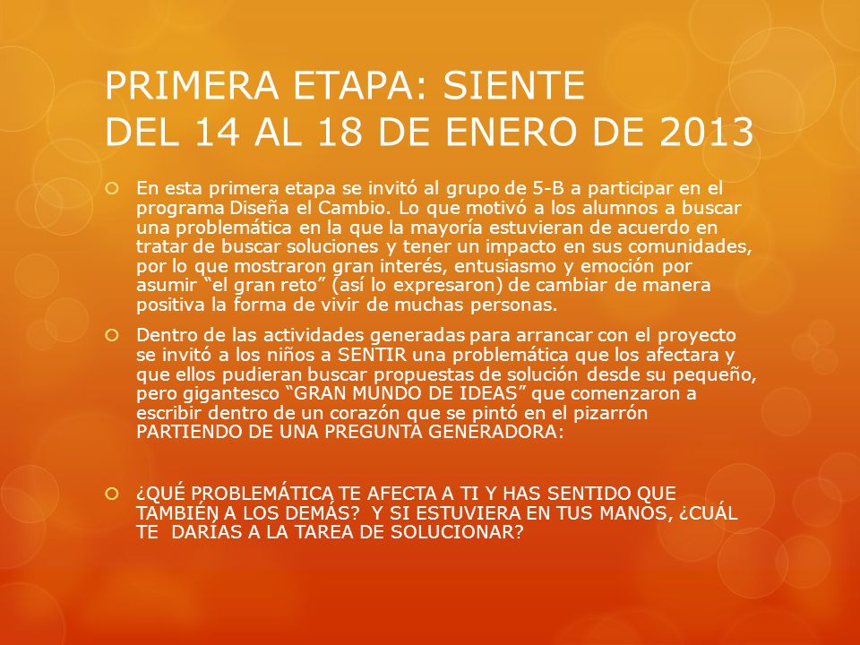 PRIMERA ETAPA: SIENTE DEL 14 AL 18 DE ENERO DE 2013