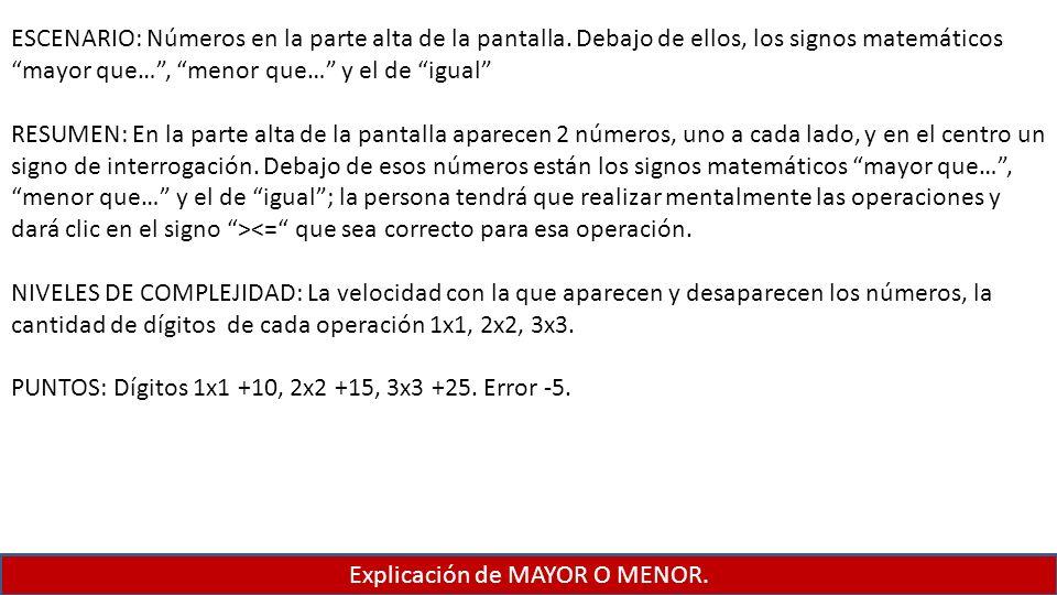 Explicación de MAYOR O MENOR.