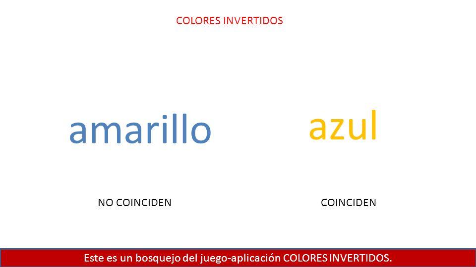 Este es un bosquejo del juego-aplicación COLORES INVERTIDOS.