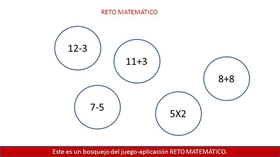 Este es un bosquejo del juego-aplicación RETO MATEMÁTICO.
