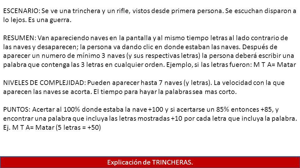 Explicación de TRINCHERAS.