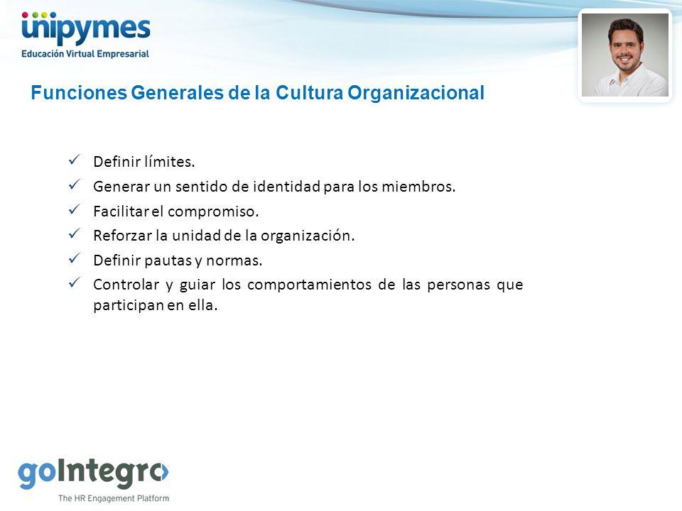 Funciones Generales de la Cultura Organizacional