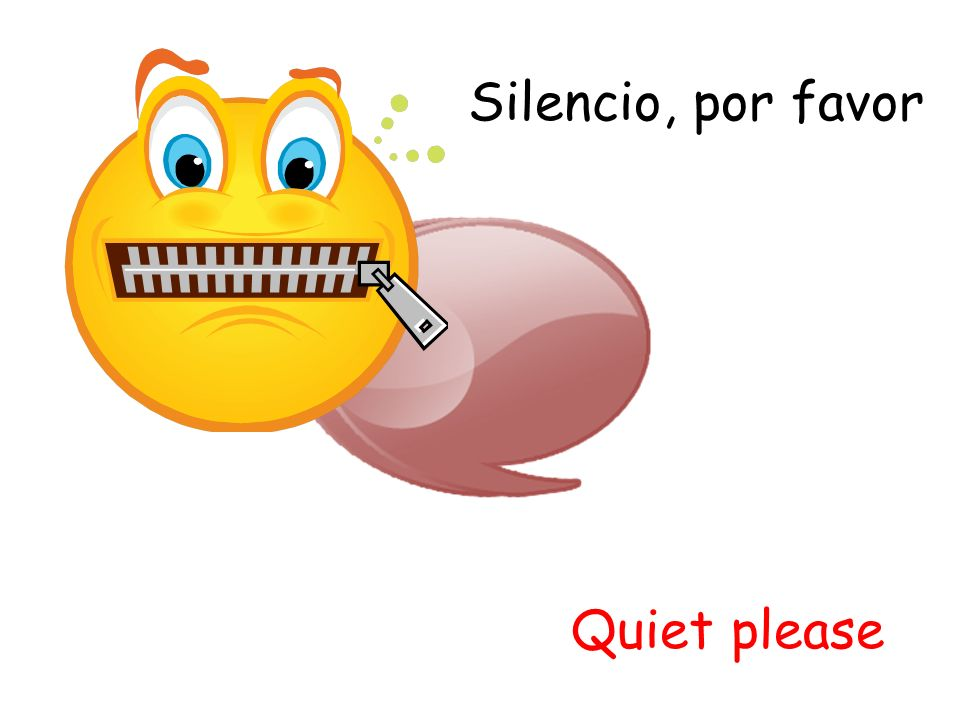 Silencio, por favor Quiet please