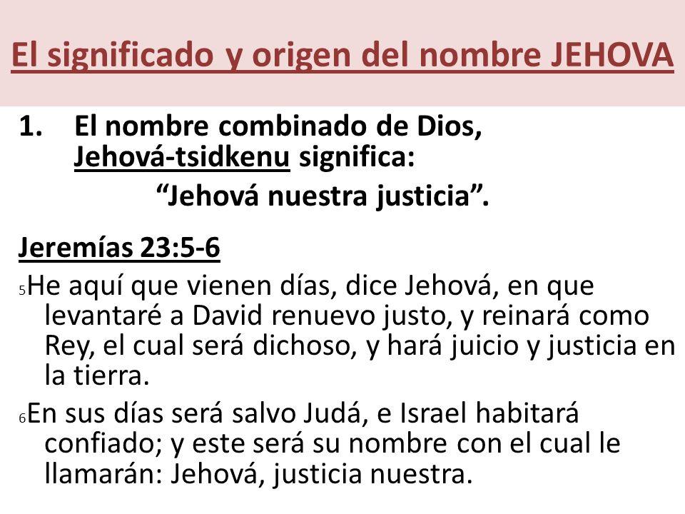 El significado y origen del nombre JEHOVA