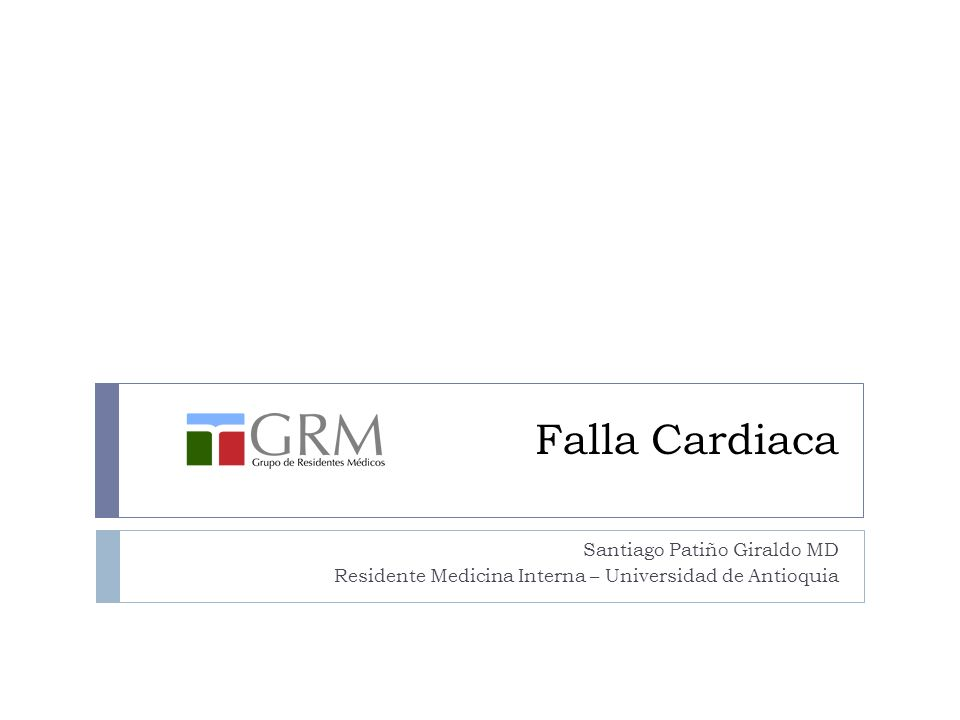 Falla Cardiaca Santiago Patiño Giraldo MD