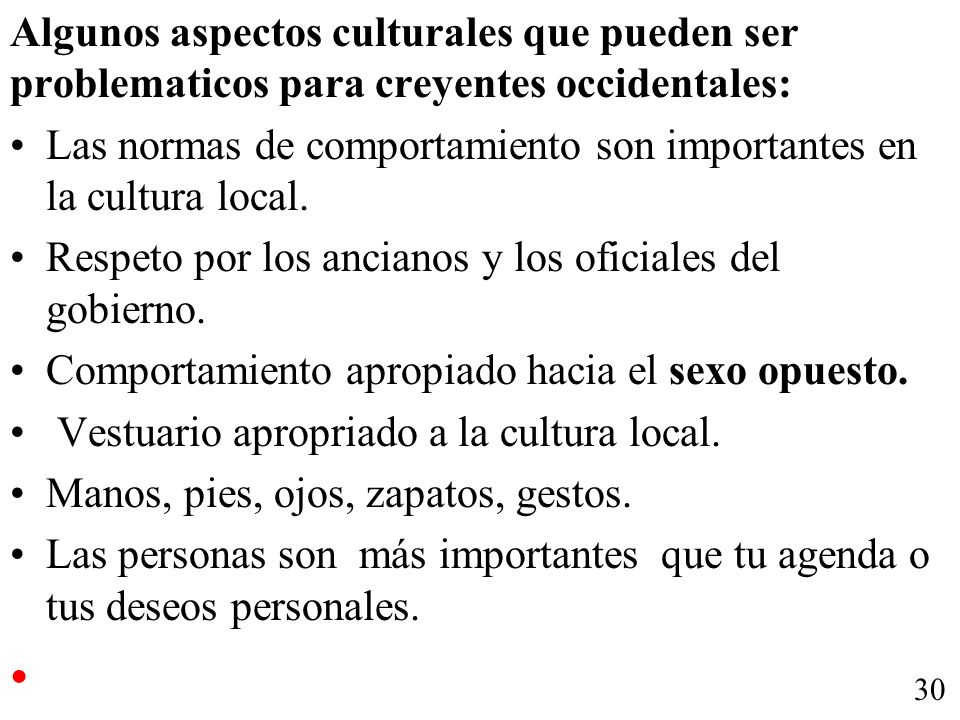 Las normas de comportamiento son importantes en la cultura local.