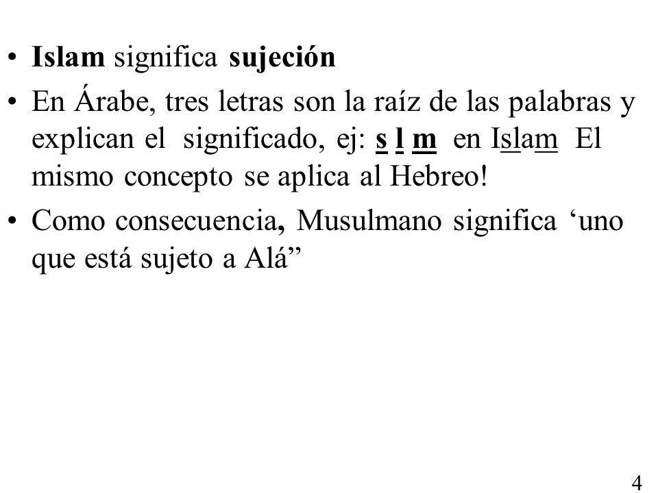 Islam significa sujeción