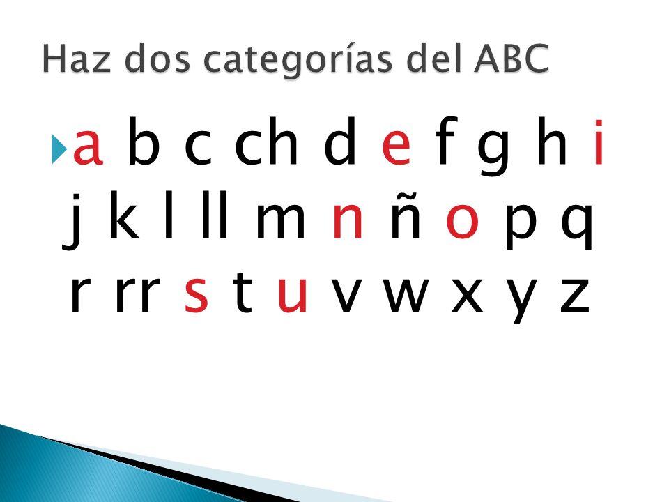Haz dos categorías del ABC