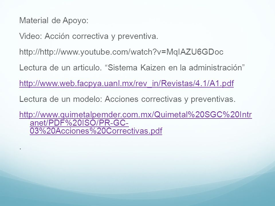 Material de Apoyo: Video: Acción correctiva y preventiva