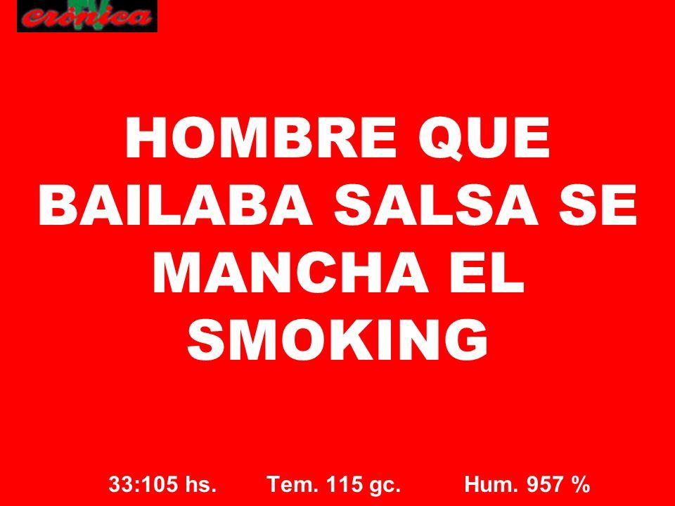 HOMBRE QUE BAILABA SALSA SE MANCHA EL SMOKING
