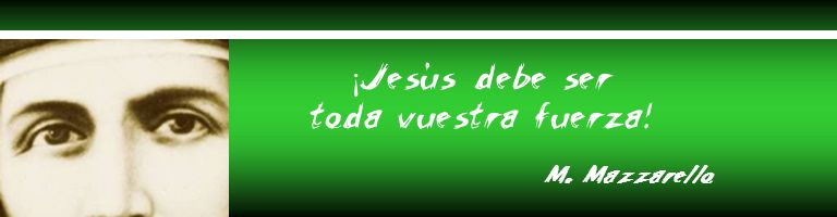 ¡Jesús debe ser toda vuestra fuerza!