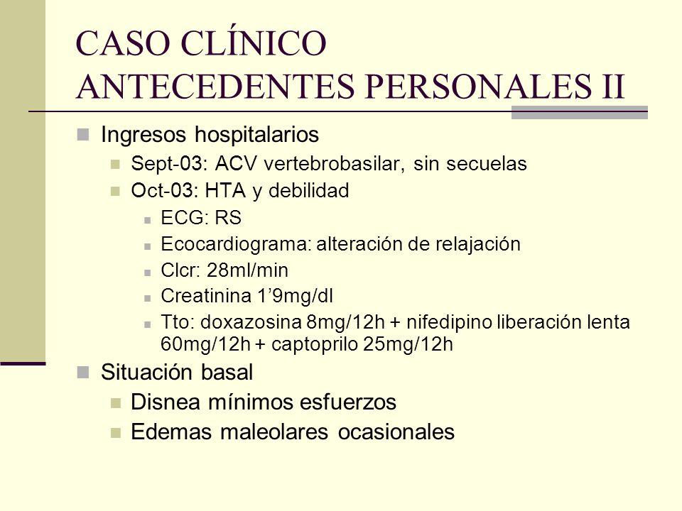 CASO CLÍNICO ANTECEDENTES PERSONALES II