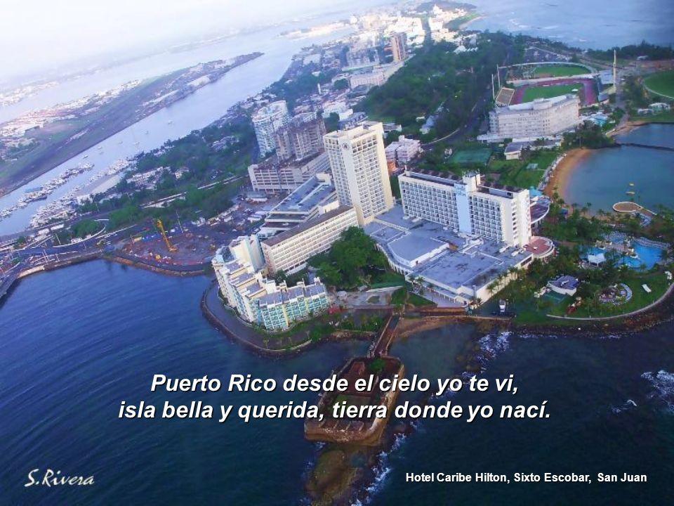 Hotel Caribe Hilton, Sixto Escobar, San Juan