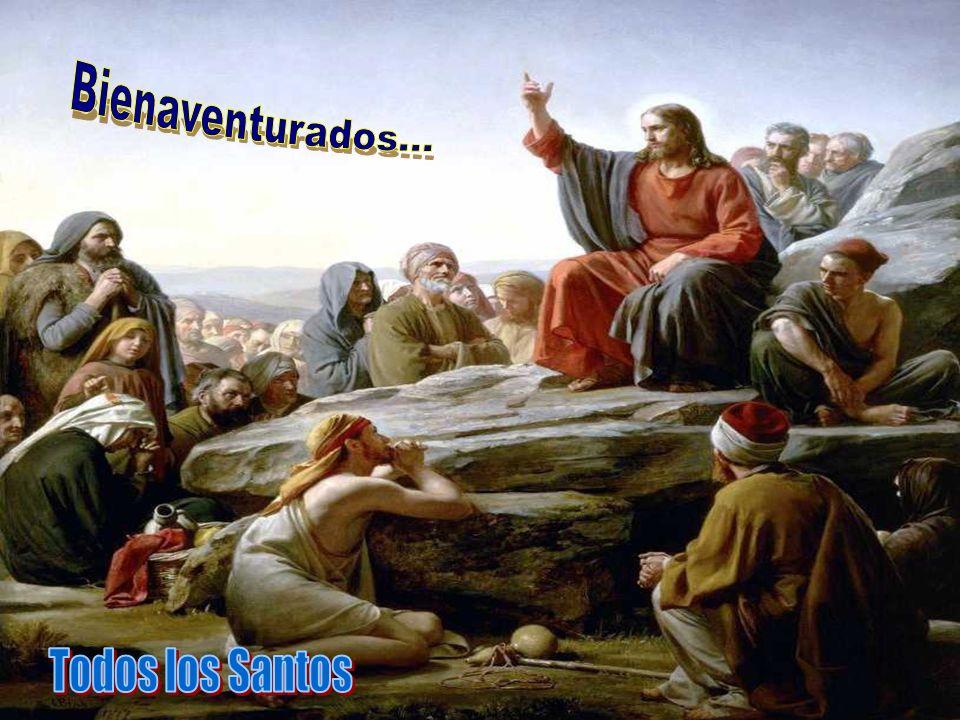 Bienaventurados... Todos los Santos