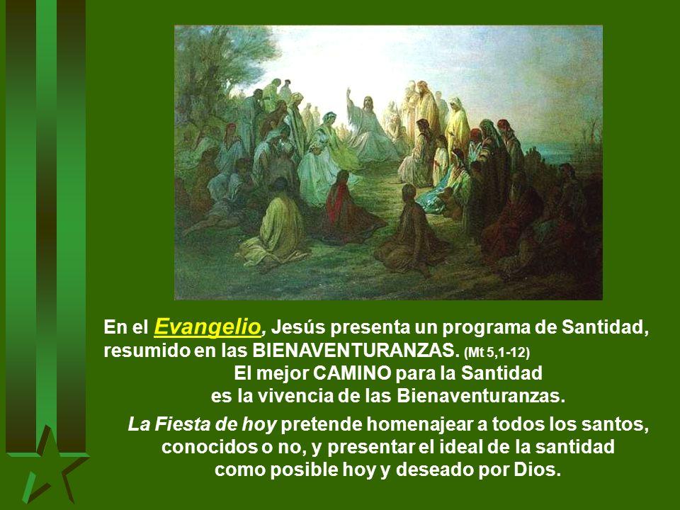 En el Evangelio, Jesús presenta un programa de Santidad,