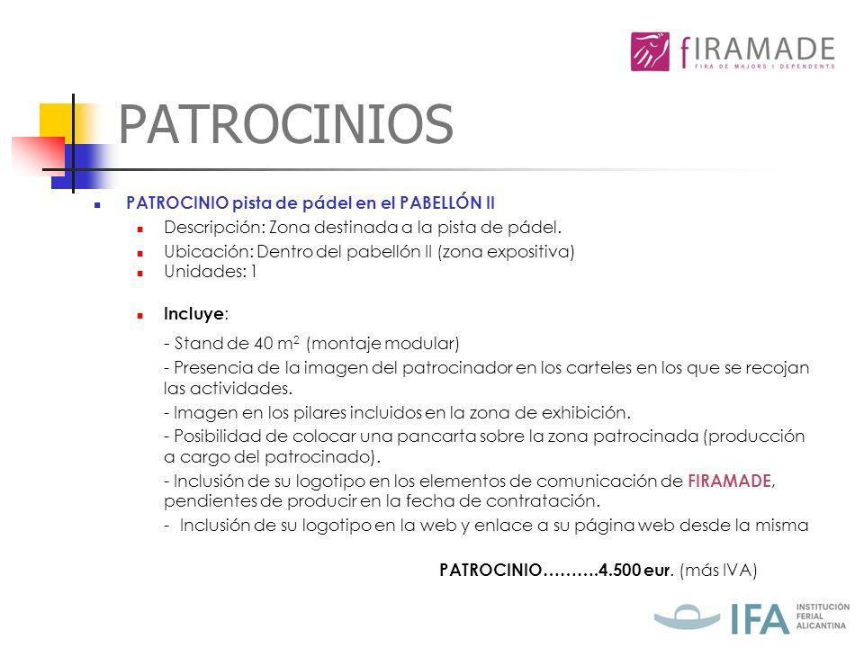 PATROCINIOS PATROCINIO……….4.500 eur. (más IVA)