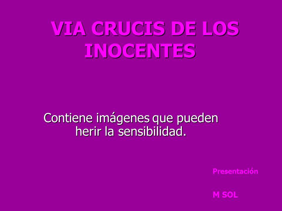 VIA CRUCIS DE LOS INOCENTES