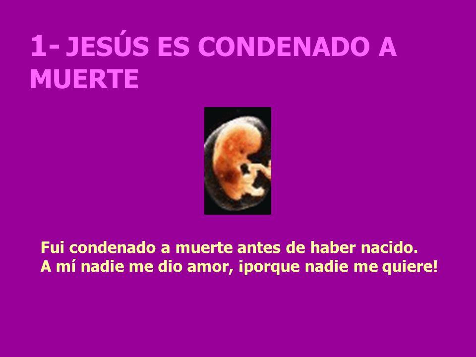 1- JESÚS ES CONDENADO A MUERTE
