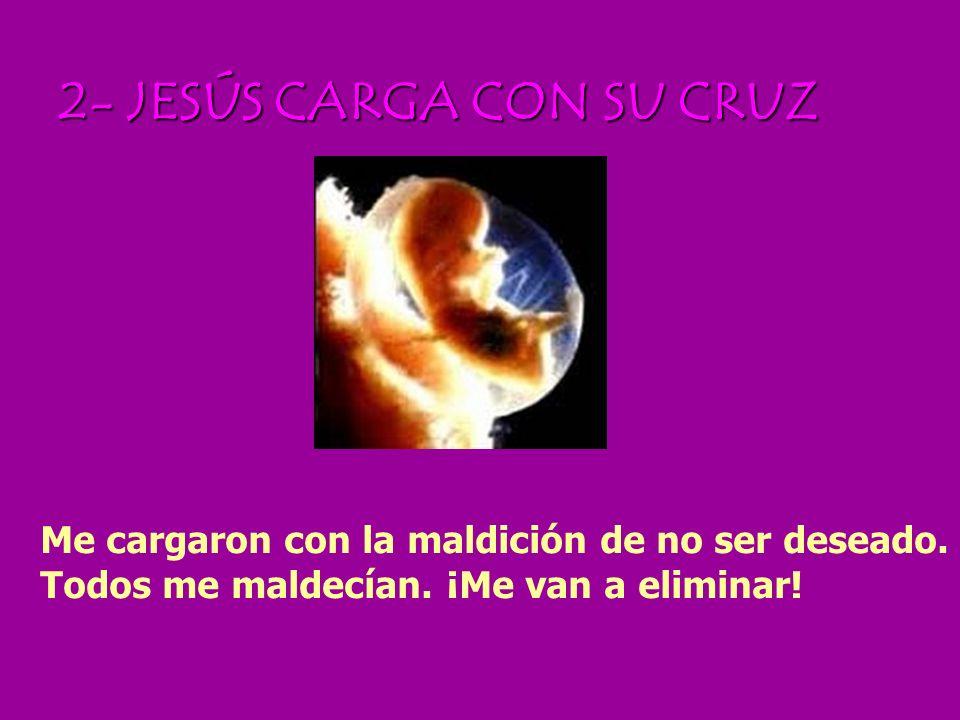 2- JESÚS CARGA CON SU CRUZ