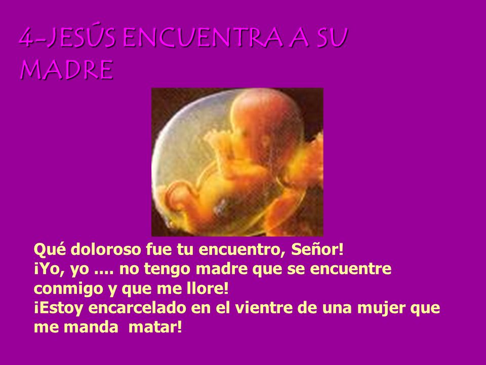 4-JESÚS ENCUENTRA A SU MADRE
