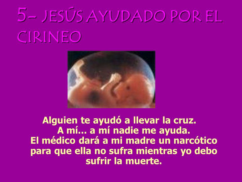 5- JESÚS AYUDADO POR EL CIRINEO