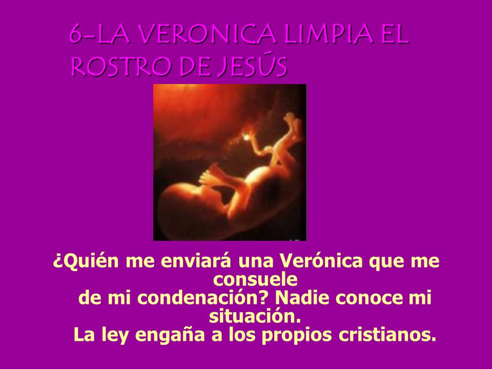 6-LA VERONICA LIMPIA EL ROSTRO DE JESÚS
