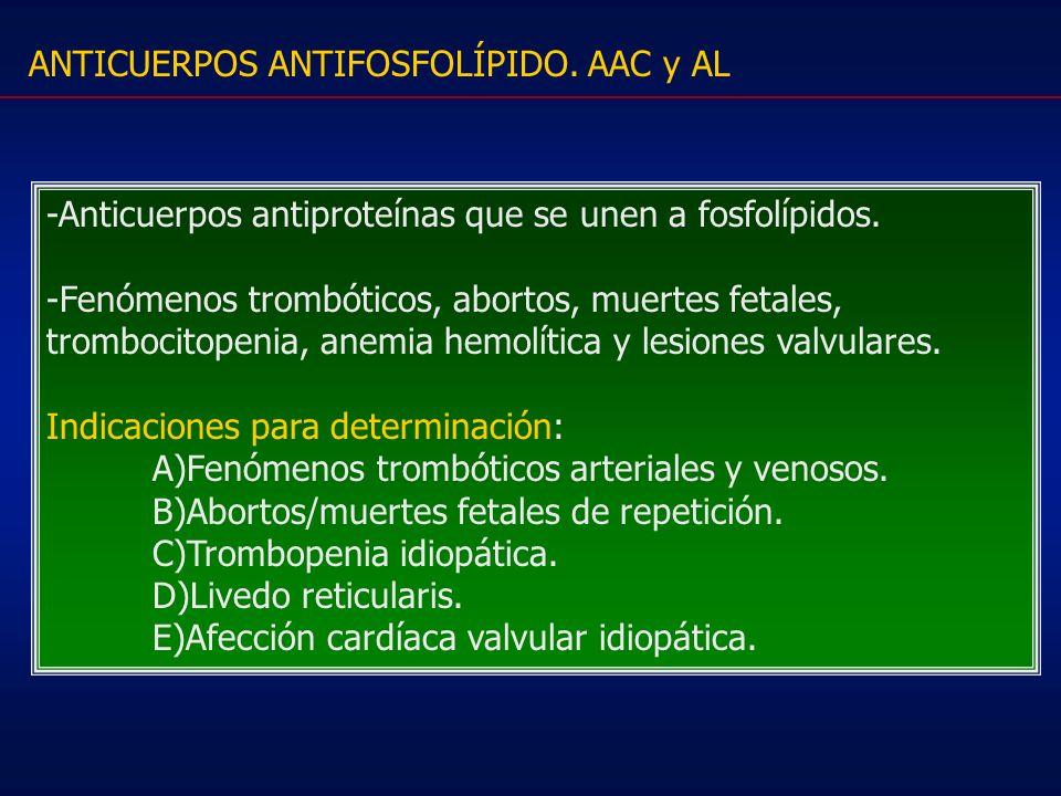 ANTICUERPOS ANTIFOSFOLÍPIDO. AAC y AL