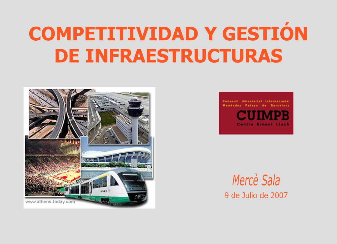 COMPETITIVIDAD Y GESTIÓN DE INFRAESTRUCTURAS