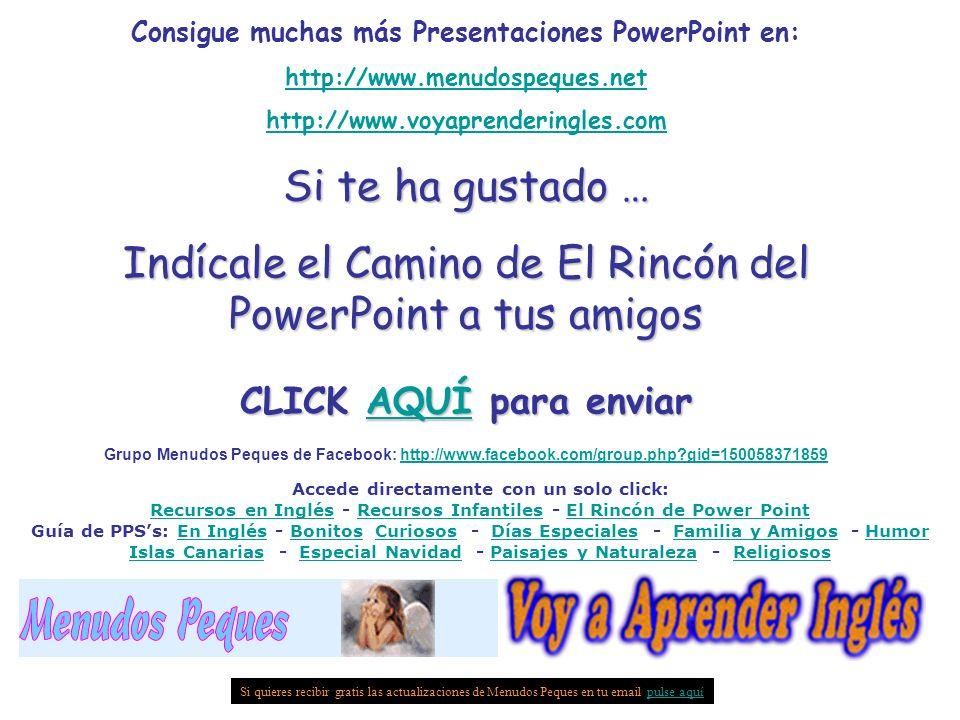 Indícale el Camino de El Rincón del PowerPoint a tus amigos