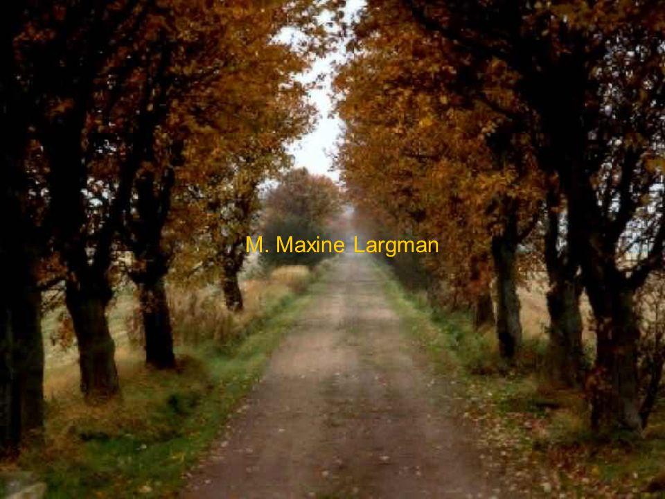 M. Maxine Largman