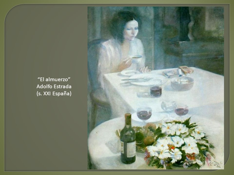 El almuerzo Adolfo Estrada (s. XXI España)