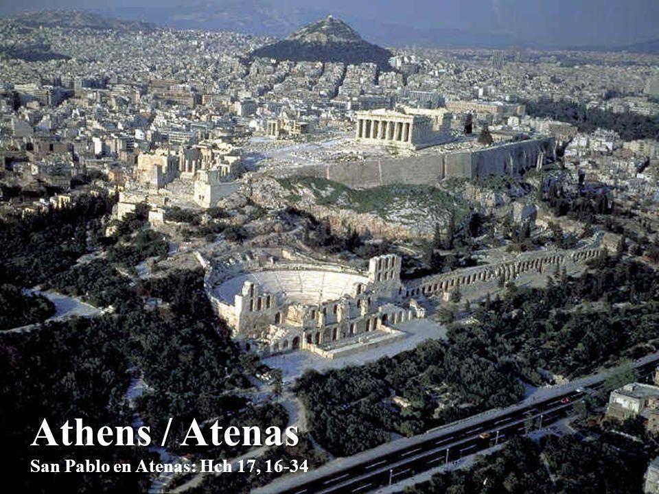 Athens / Atenas San Pablo en Atenas: Hch 17, 16-34