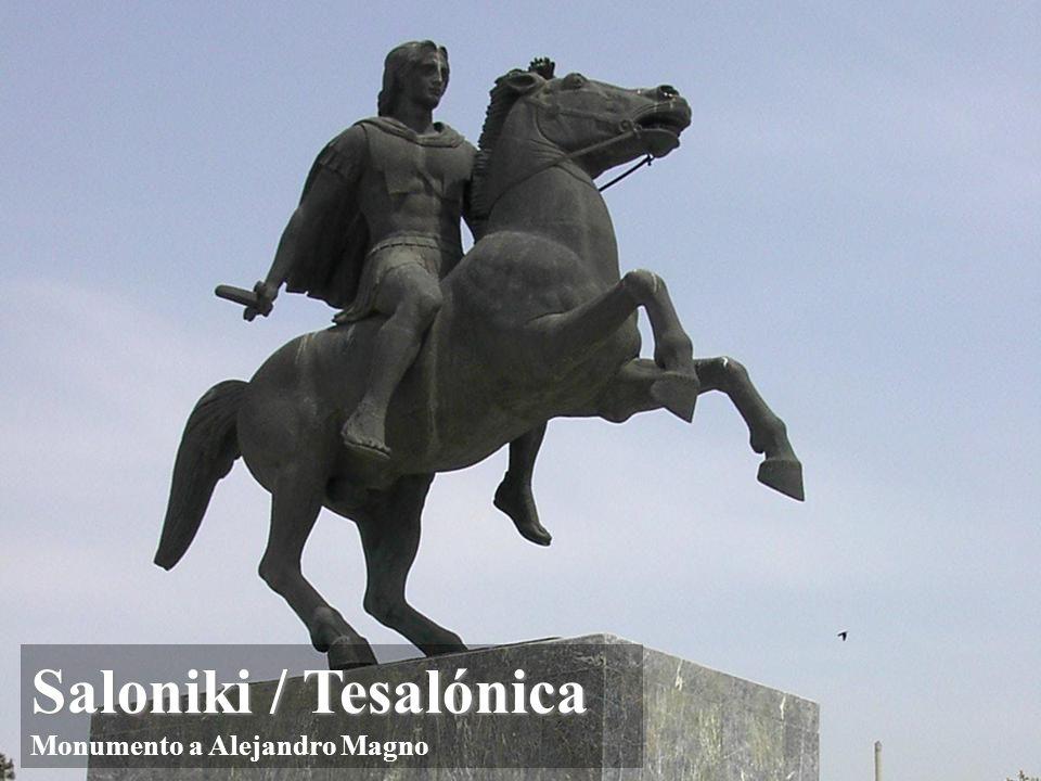 Saloniki / Tesalónica Monumento a Alejandro Magno