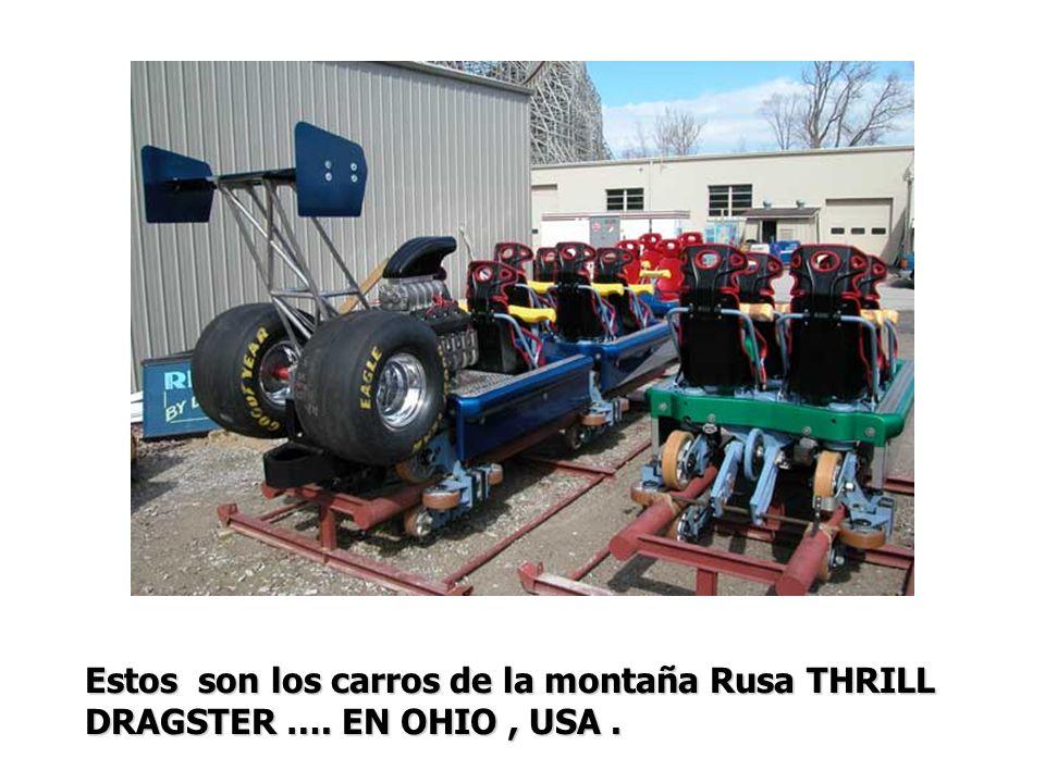 Estos son los carros de la montaña Rusa THRILL DRAGSTER …