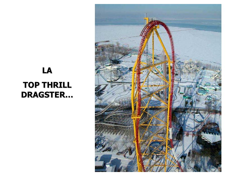 LA TOP THRILL DRAGSTER…
