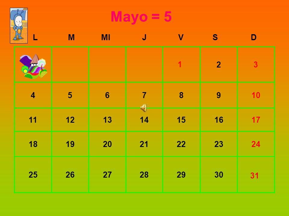 Mayo = 5 L. M. MI. J. V. S. D. 2. 3. 4. 5. 6. 7. 8. 9. 10. 11. 12. 13. 14. 15. 16.