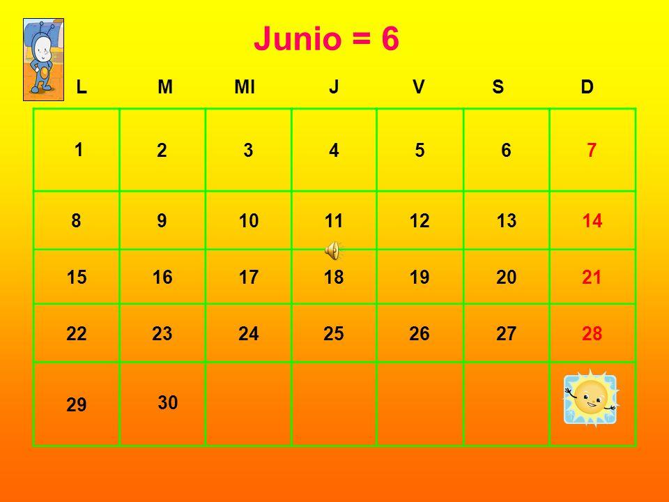 Junio = 6 L. M. MI. J. V. S. D. 2. 3. 4. 5. 6. 7. 8. 9. 10. 11. 12. 13. 14. 15.