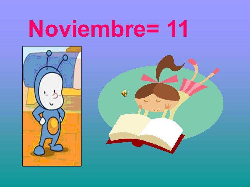 Noviembre= 11