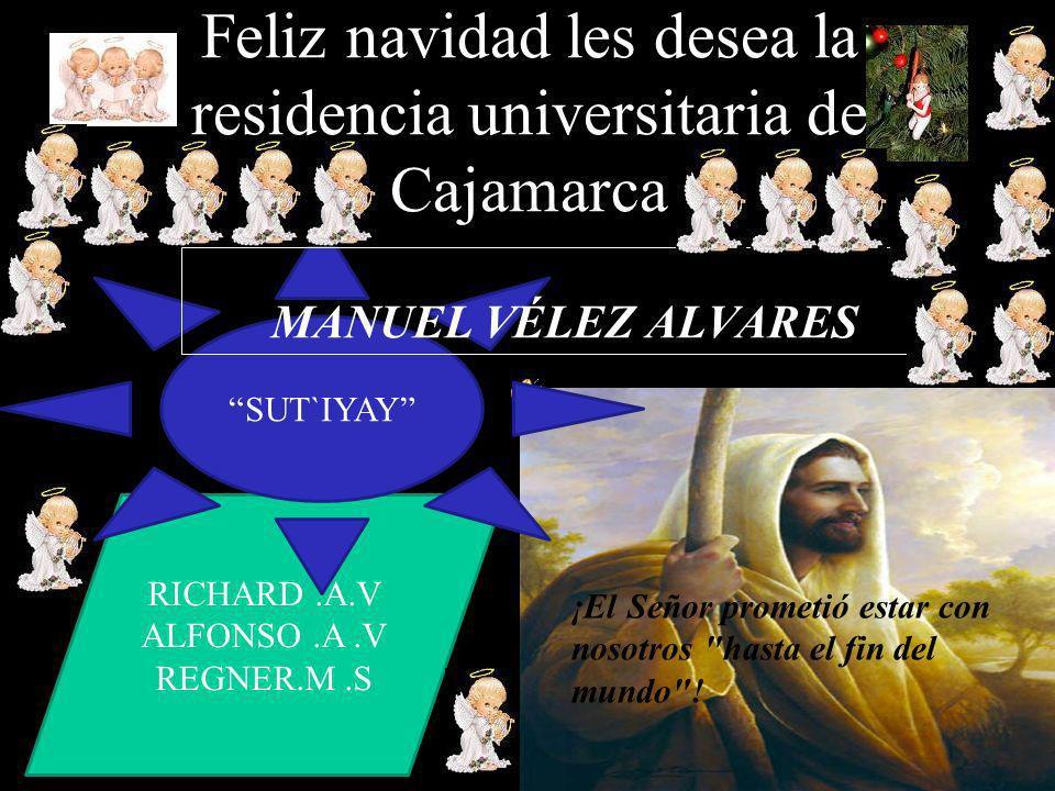 Feliz navidad les desea la residencia universitaria de Cajamarca