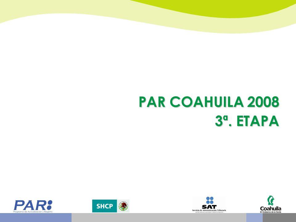 PAR COAHUILA 2008 3ª. ETAPA