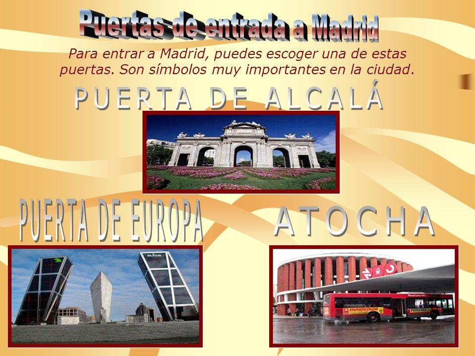 Puertas de entrada a Madrid