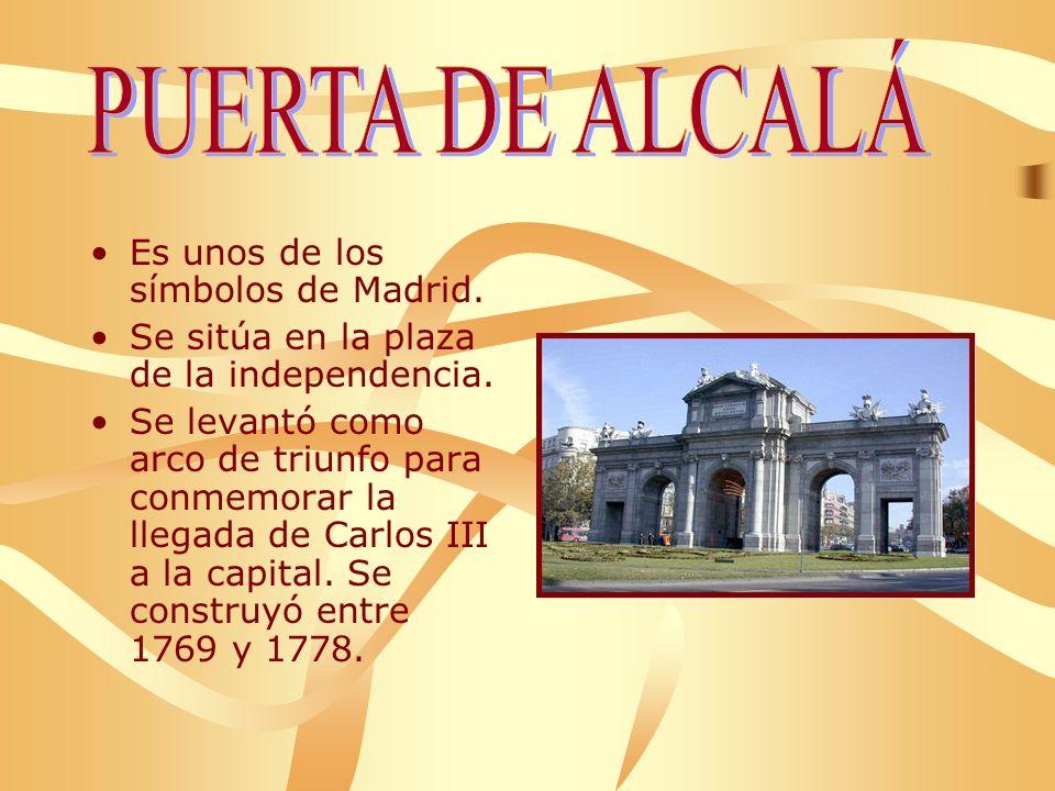 PUERTA DE ALCALÁ Es unos de los símbolos de Madrid.