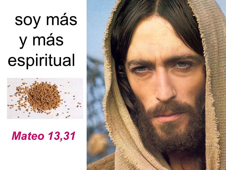 soy más y más espiritual