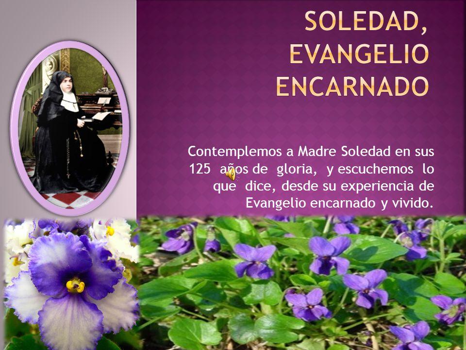 SOLEDAD, EVANGELIO encarnado