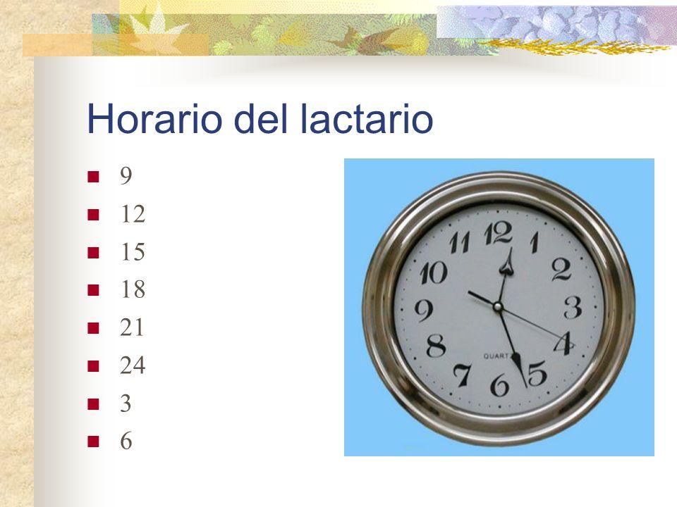 Horario del lactario 9 12 15 18 21 24 3 6