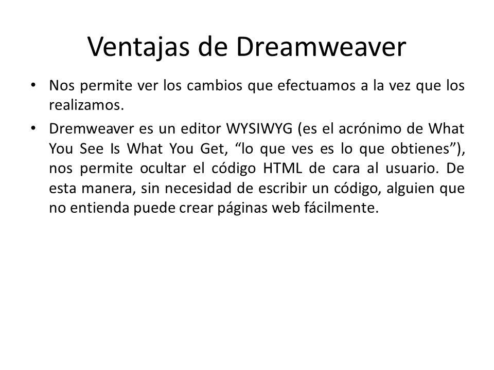 Ventajas de Dreamweaver