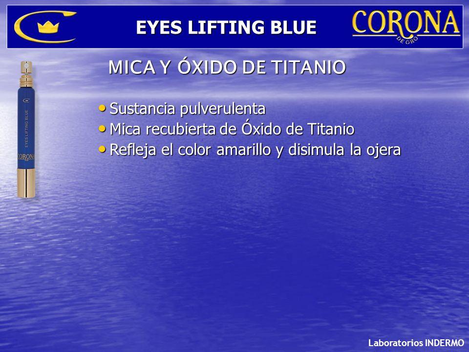 EYES LIFTING BLUE MICA Y ÓXIDO DE TITANIO Sustancia pulverulenta