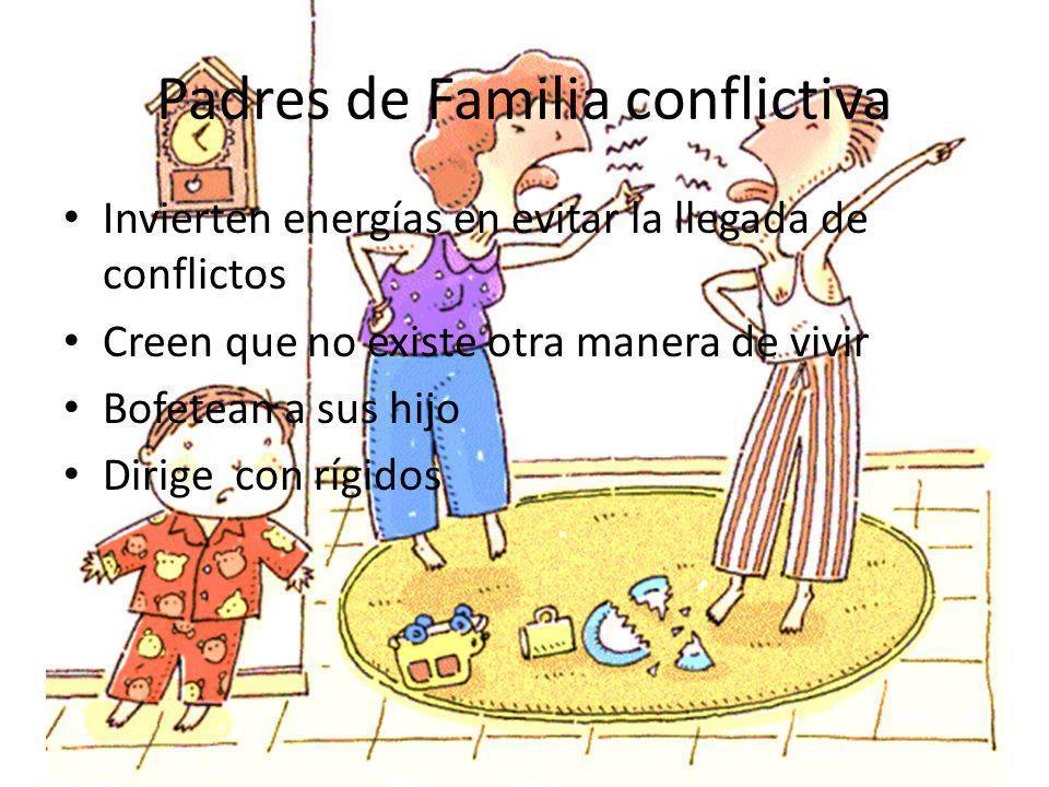 Padres de Familia conflictiva