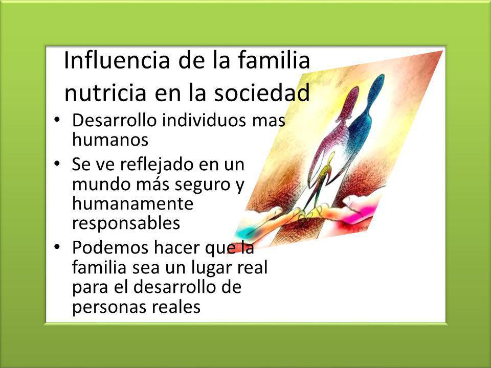 Influencia de la familia nutricia en la sociedad
