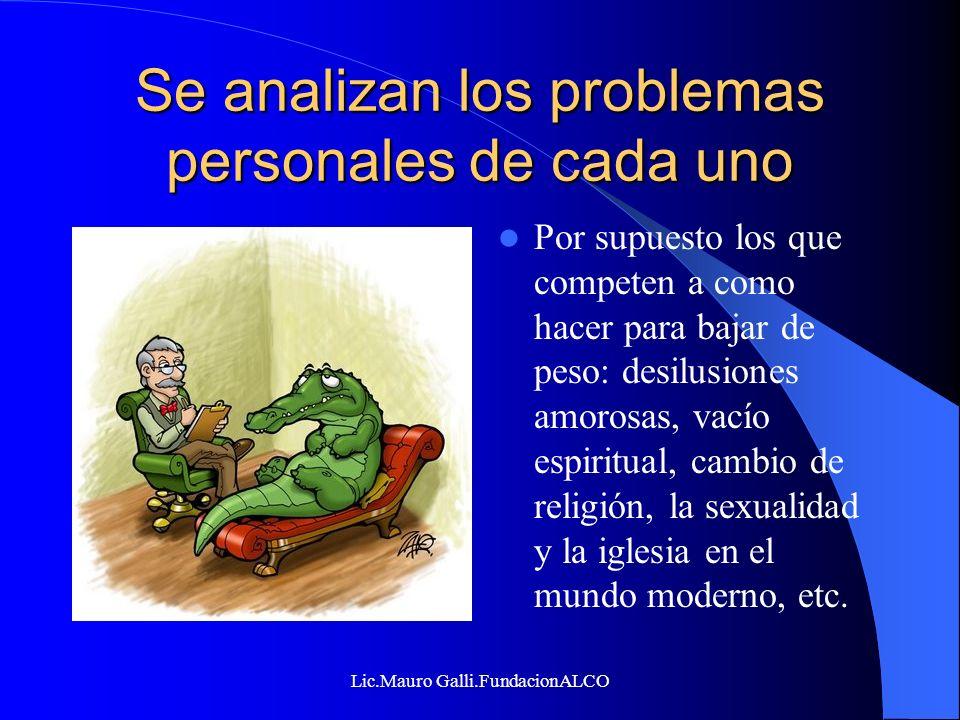 Se analizan los problemas personales de cada uno